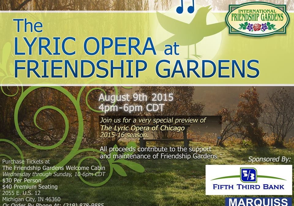 Lyric in the Gardens: a preview concert of the Lyric Opera of Chicago 2015-2016 season at the International Friendship Gardens in Michigan City, Indiana